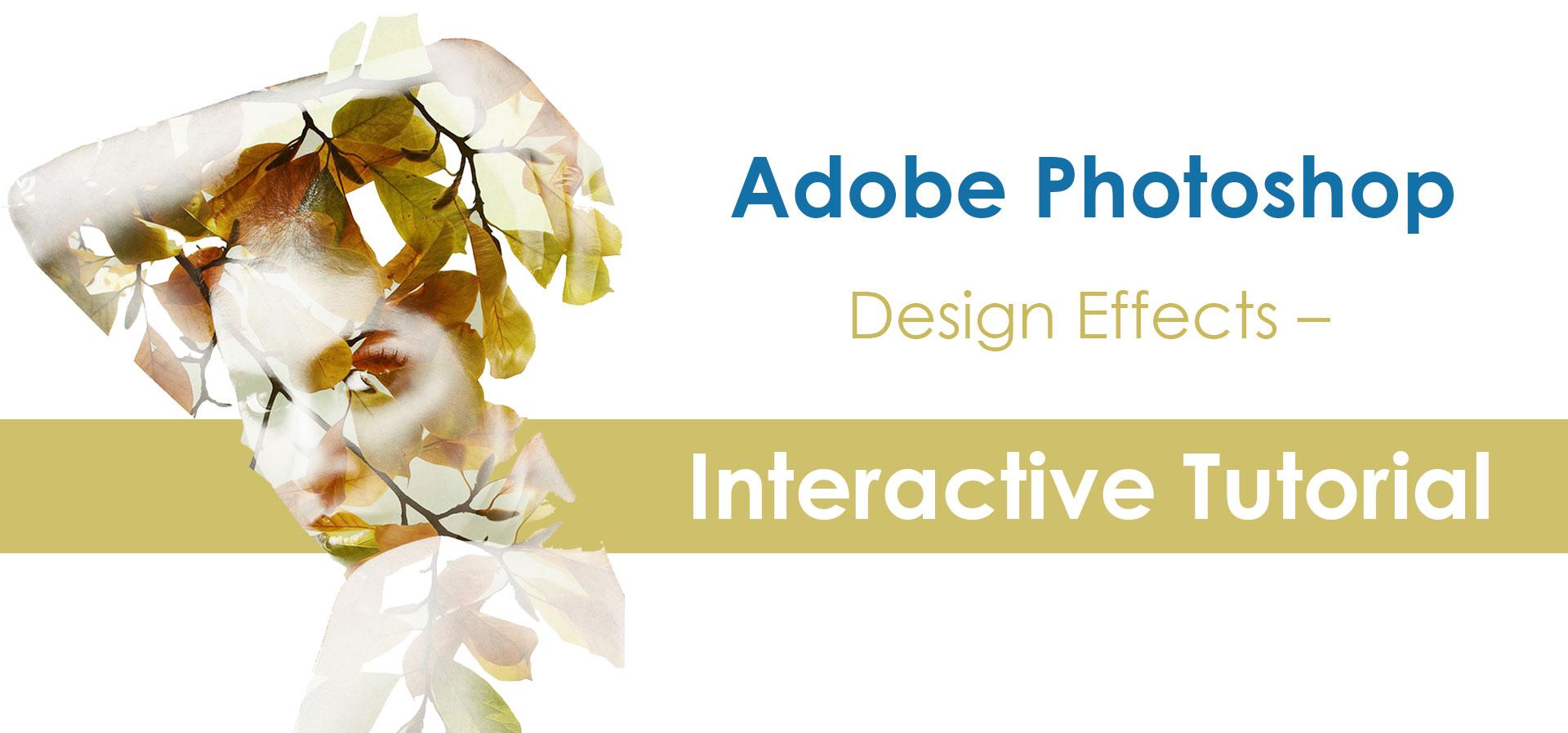 Adobe-Photoshop-Design-Effects-Interactive-Tutorial