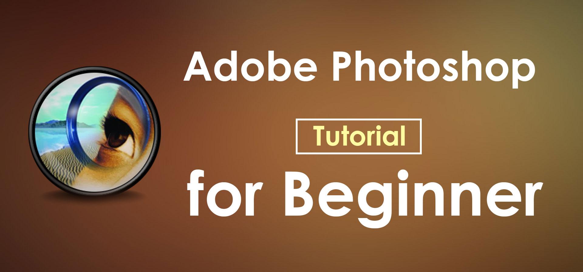 Adobe-Photoshop-Tutorial-for-Beginner