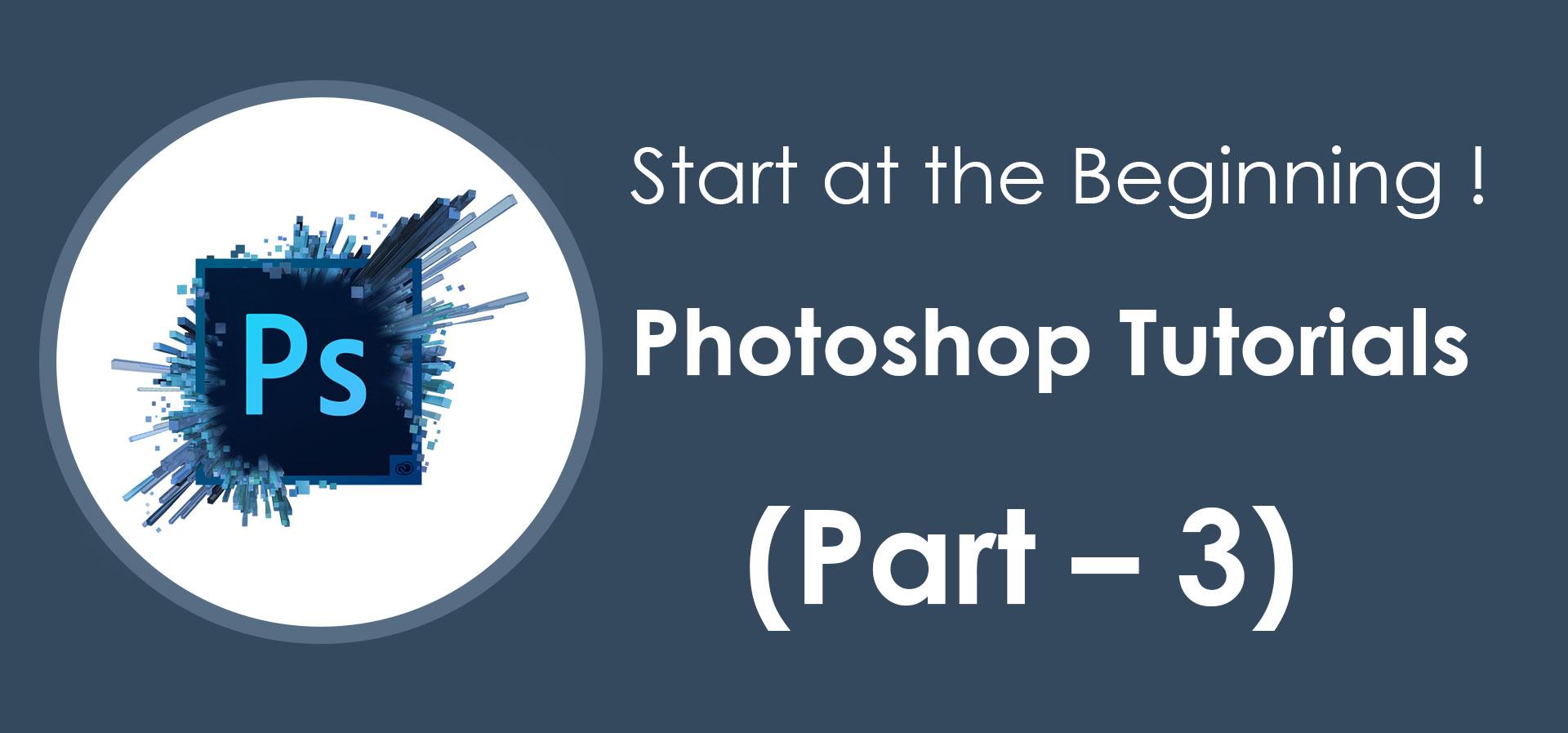 Start-at-the-Beginning-!-Photoshop-Tutorials