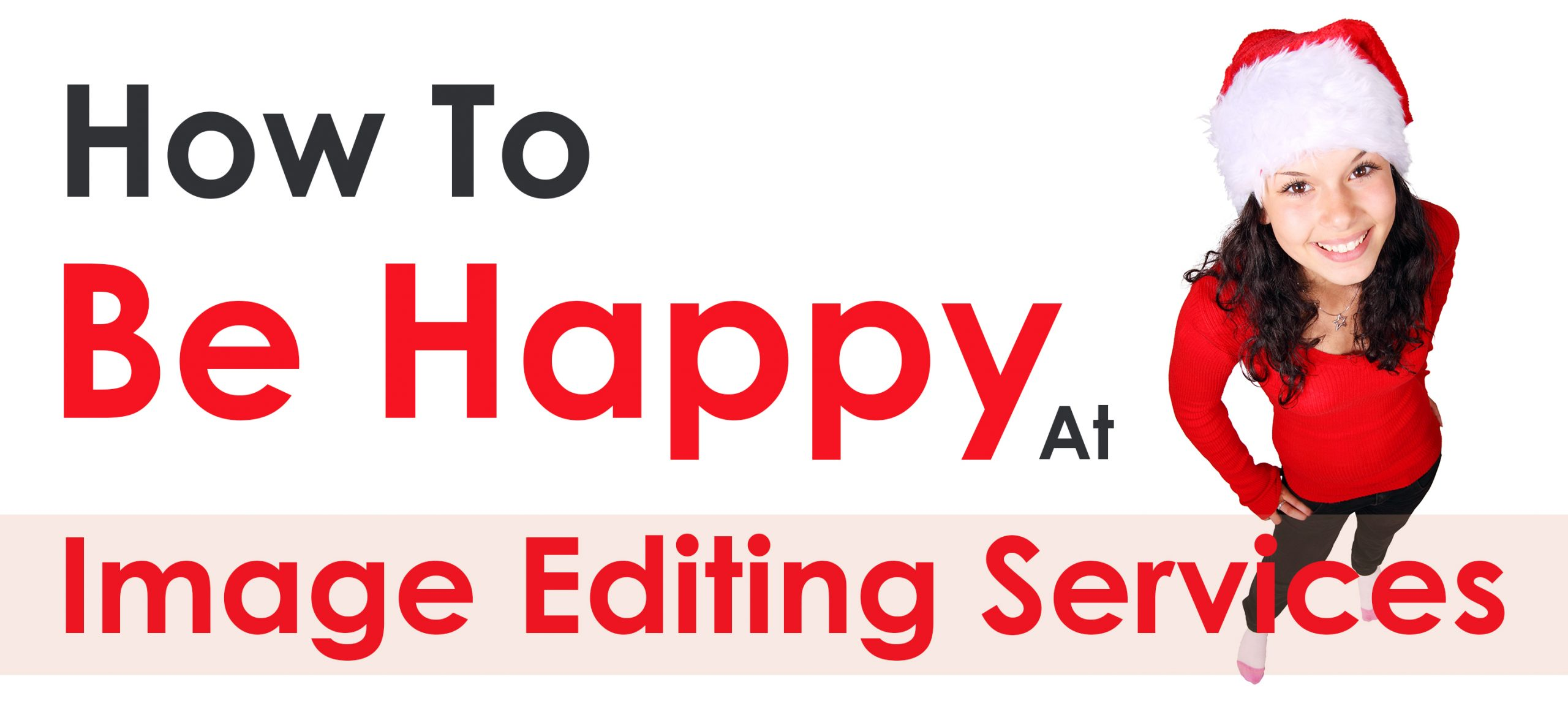 How To Be Happy At Image Editing Services