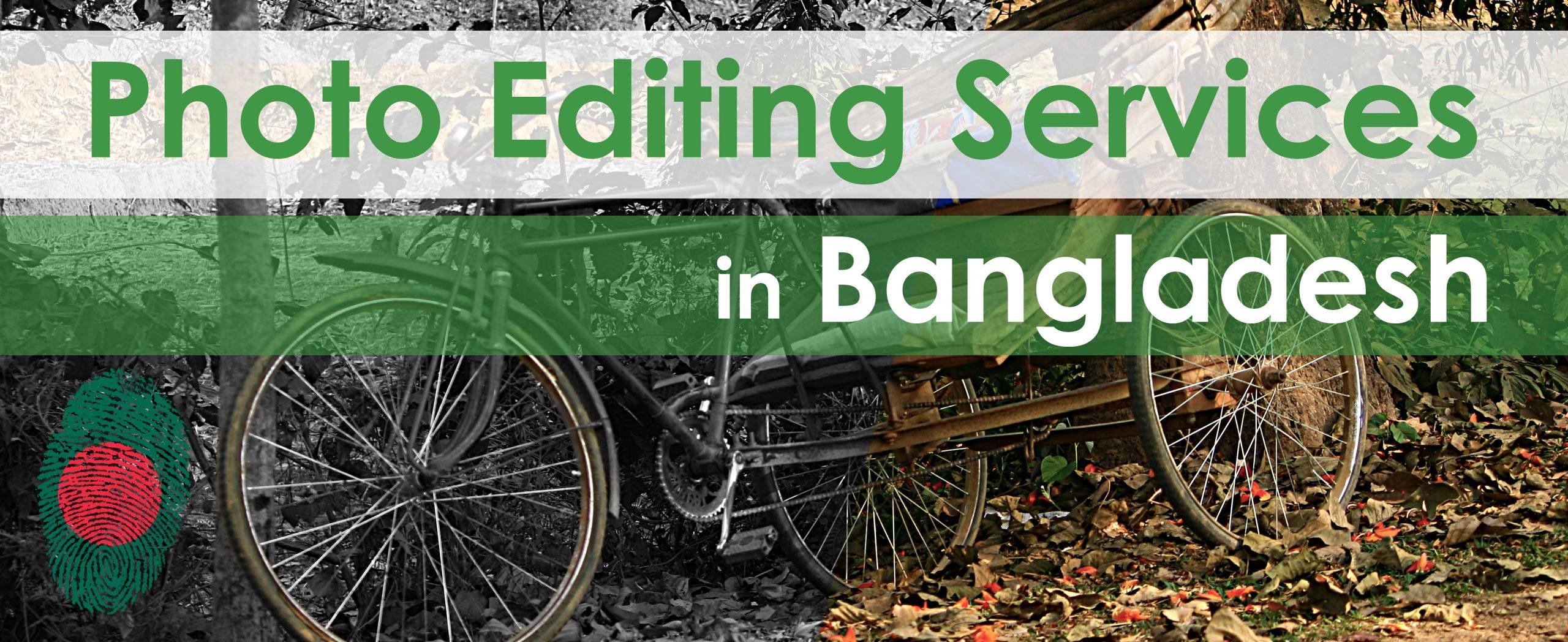 Photo Editing Services in Bangladesh