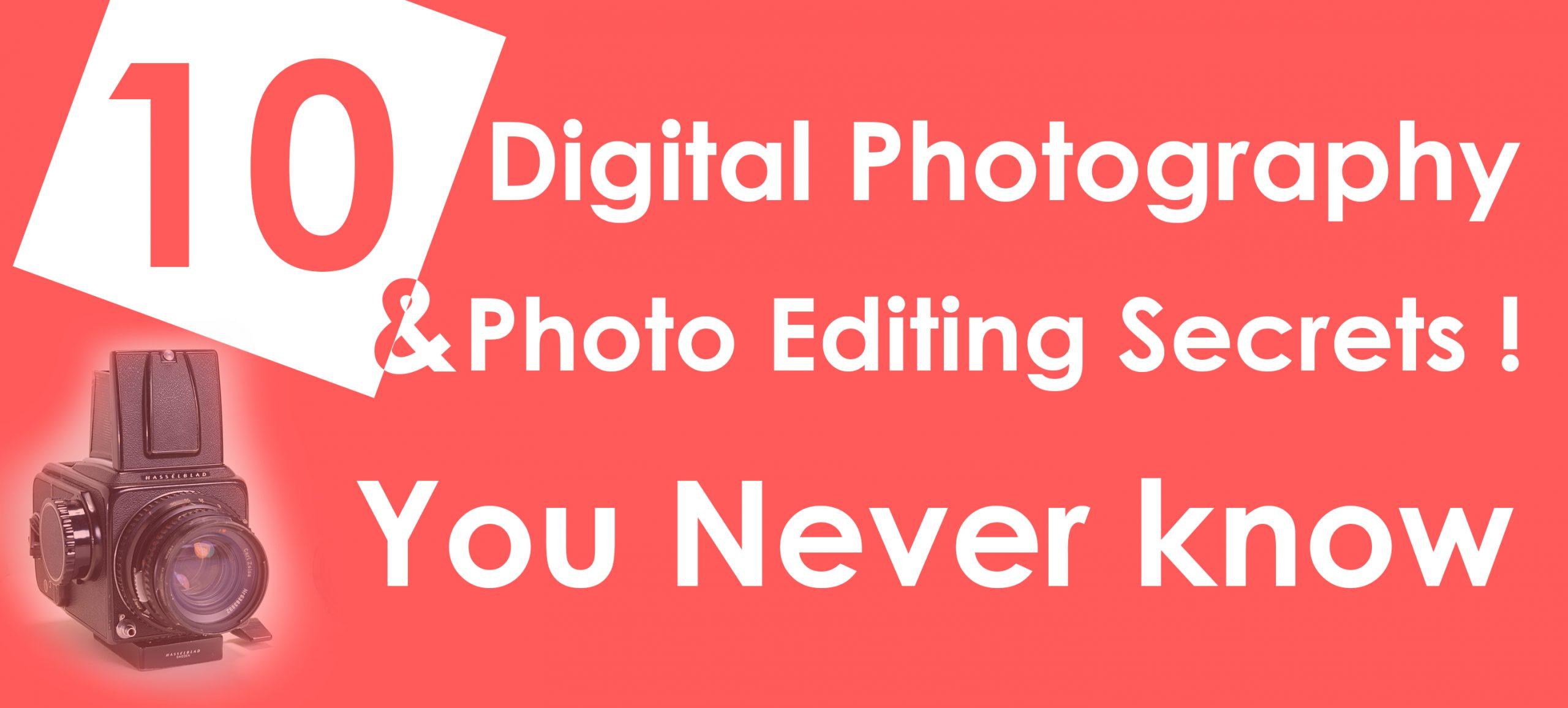 10 Digital Photography