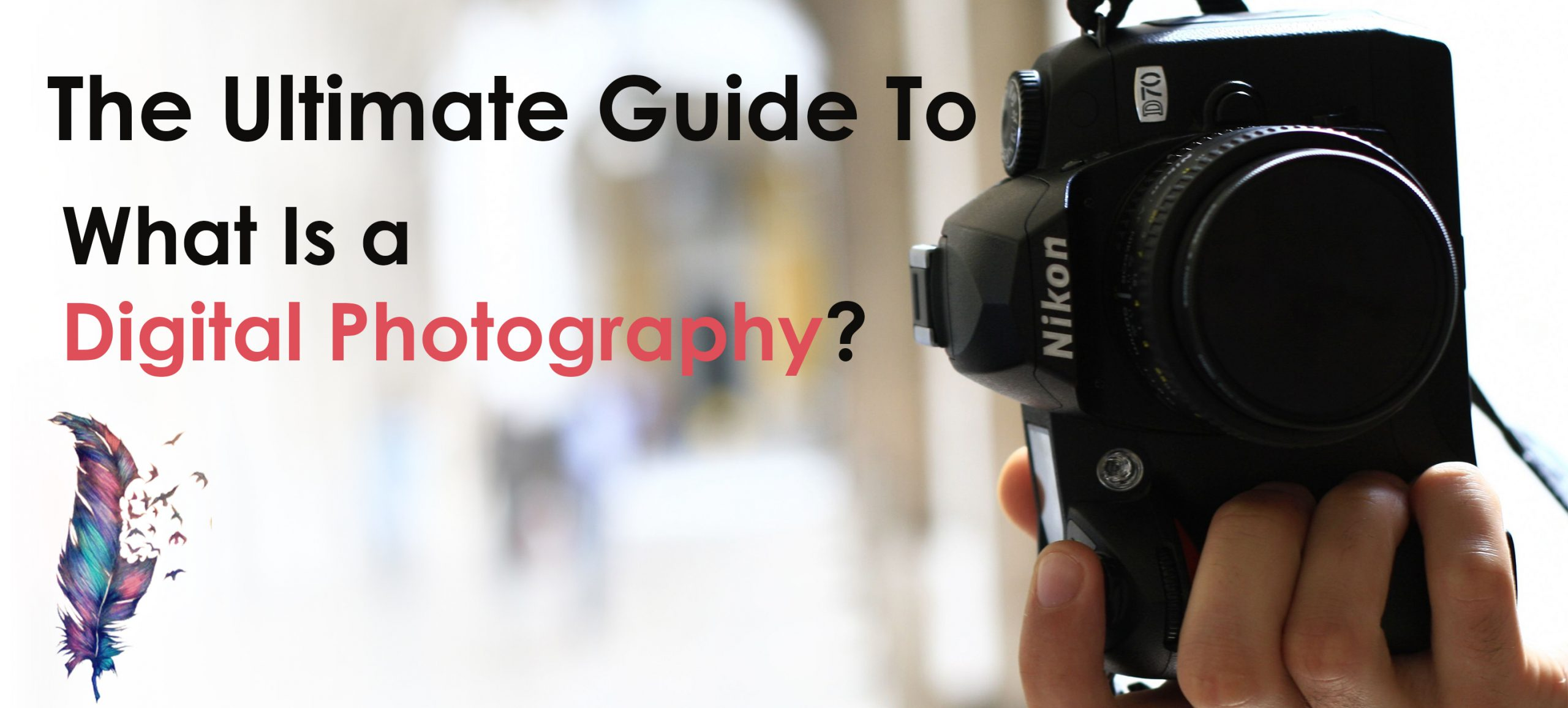 What digital photography