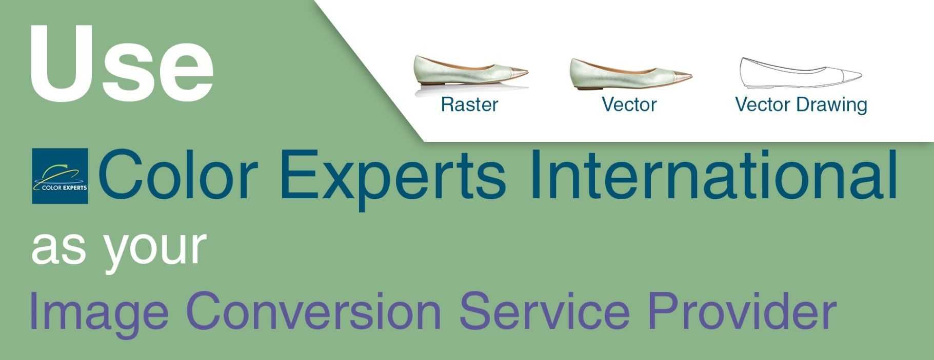Use Color Experts International as your image conversion service
