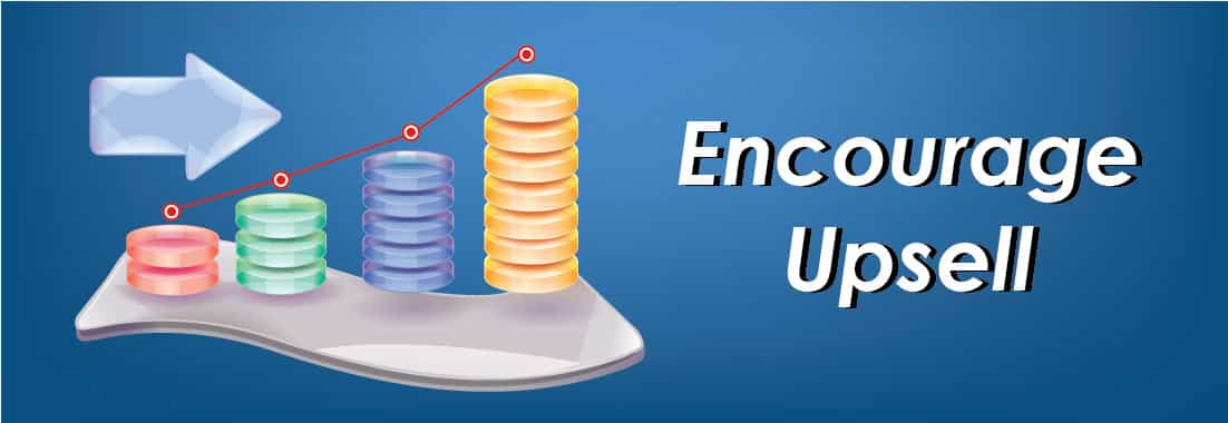 Encourage upsell to boost your online sales