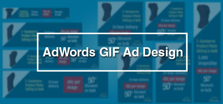 AdWords GIF Ad Design