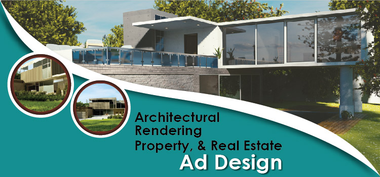 Architectural Rendering, Property, & Real Estate Ad Design