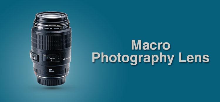 Macro Photography Lens