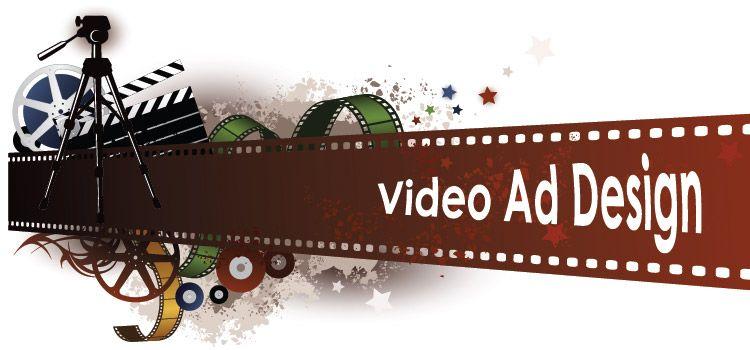 Video Ad Design