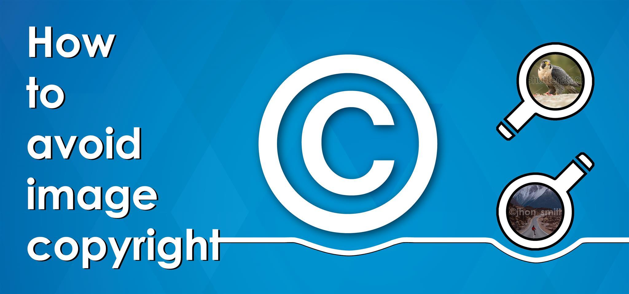ways to avoid image copyright