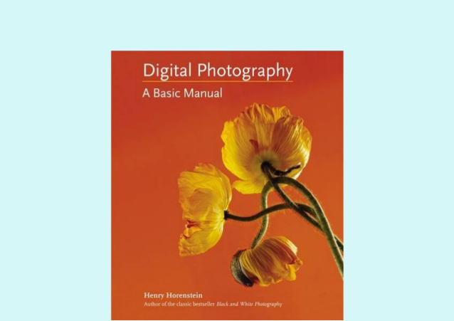 Digital Photography- A Basic Manual