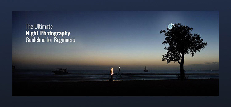 Night Photography Guidelines