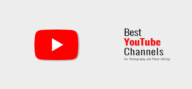 Best-YouTube-channels-for-Photographers-and-Photo-editors