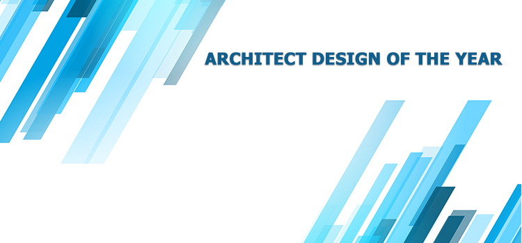 ARCHITECT DESIGN OF THE YEAR