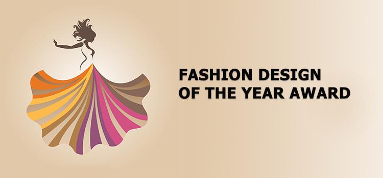 FASHION DESIGN OF THE YEAR AWARD