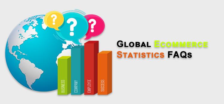 Global Ecommerce Statistics FAQs_V2
