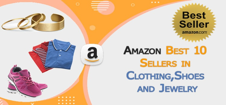 Amazon Best 10 Sellers in Clothing, Shoes and Jewelry
