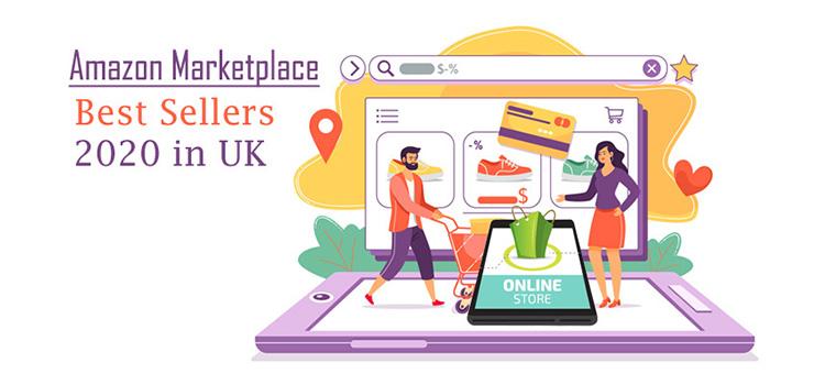 Amazon marketplace best sellers 2020 in uk