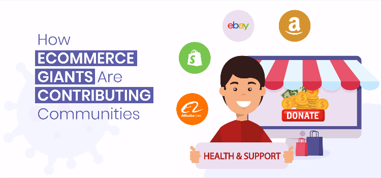 how ecommerce giants are contributing communities