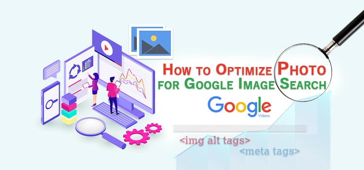 How to Optimize Photo for Google Image Search