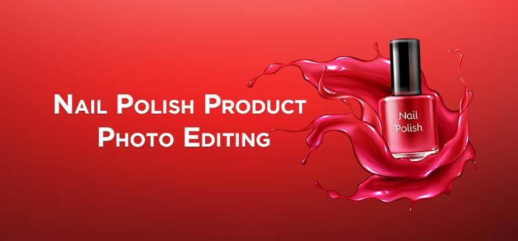 Nail Polish photo editing