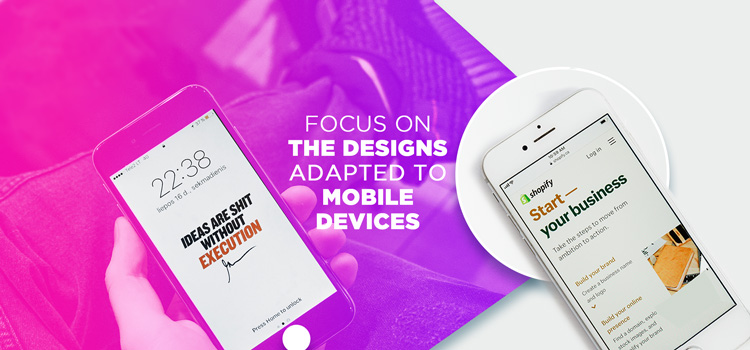 Designs Adapted to Mobile Devices