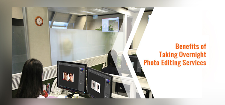 benefits of photo editing services