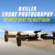 8 killer drone photography business ideas you must know